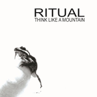 Cover RITUAL: Think Like A Mountain