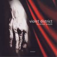 Cover VIOLET DISTRICT: Terminal Breath